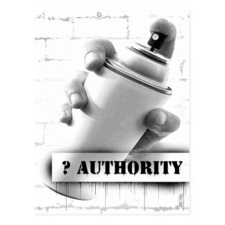 Question Authority - Spray Paint Can - Graffiti Postcard