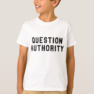 Question Authority Tshirt