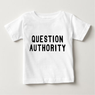 Question Authority Tshirts