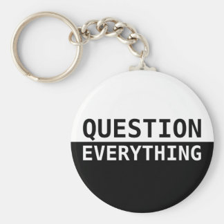 Question Everything Basic Round Button Key Ring