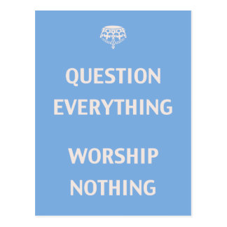 Question Everything Post Card