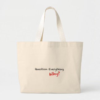 Question Everything Why? Tote Jumbo Tote Bag