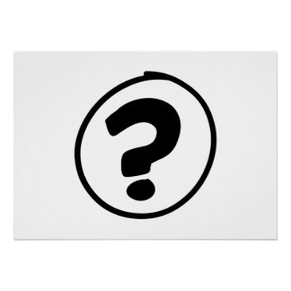 Question Mark Sign Poster