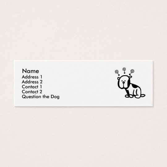 Question the Dog Profile Card! Mini Business Card