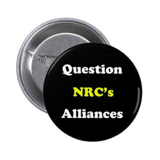 Question the NRC's Alliances 6 Cm Round Badge