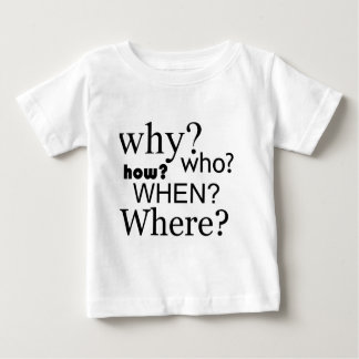 Questions Questions Baby T-Shirt