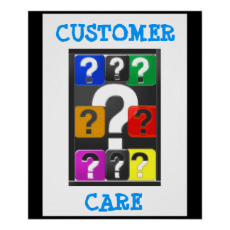 Questions WELCOME Ask me more :  CUSTOMER SERVICE Poster