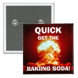 Quick, get the BAKING SODA! Badges