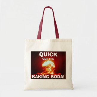 Quick, get the BAKING SODA! Budget Tote Bag