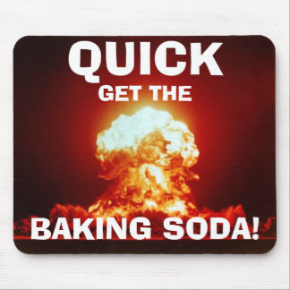 Quick get the BAKING SODA Mousepads