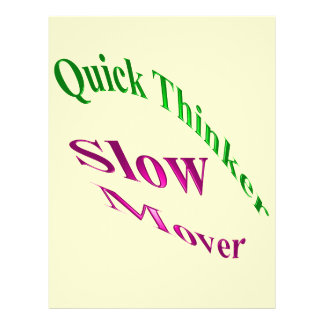 Quick Thinker Slow Mover 21.5 Cm X 28 Cm Flyer