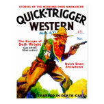 Quick Trigger Western Post Card