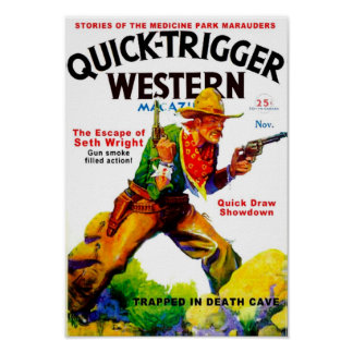 Quick Trigger Western Poster