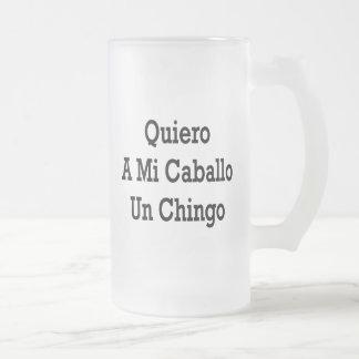 Quiero A Mi Caballo Un Chingo Coffee Mugs