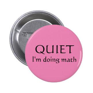"""""""Quiet! I'm doing math"""" Librarians fandom button! 6 Cm Round Badge"""