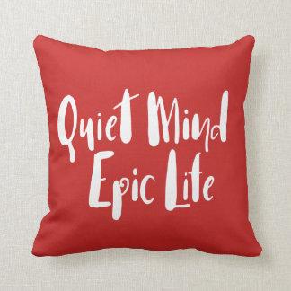Quiet Mind Epic Life Pillow