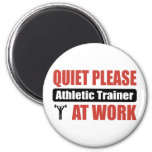 Quiet Please Athletic Trainer At Work Magnets