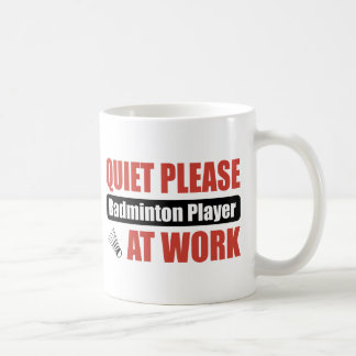 Quiet Please Badminton Player At Work Coffee Mug
