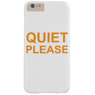 quiet please barely there iPhone 6 plus case
