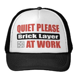 Quiet Please Brick Layer At Work Cap