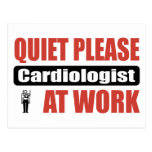 Quiet Please Cardiologist At Work Postcards