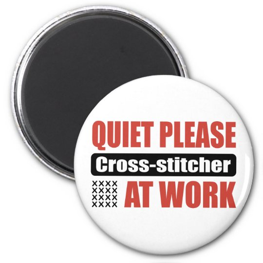 Quiet Please Cross-stitcher At Work 6 Cm Round Magnet
