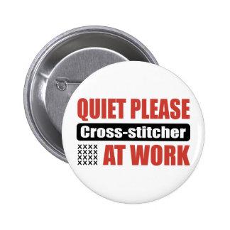 Quiet Please Cross-stitcher At Work Pin