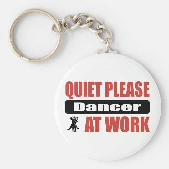 Quiet Please Dancer At Work Basic Round Button Key Ring