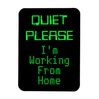 QUIET PLEASE I'm Working From Home Magnetic Sign Rectangle Magnet