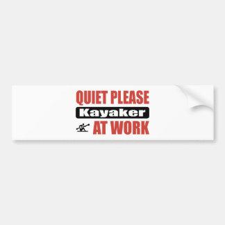 Quiet Please Kayaker At Work Car Bumper Sticker
