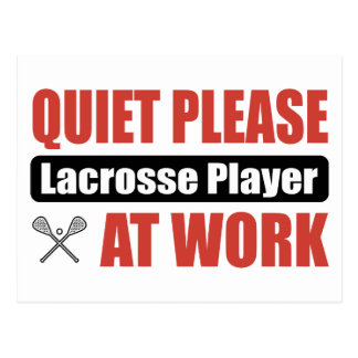 Quiet Please Lacrosse Player At Work Postcard