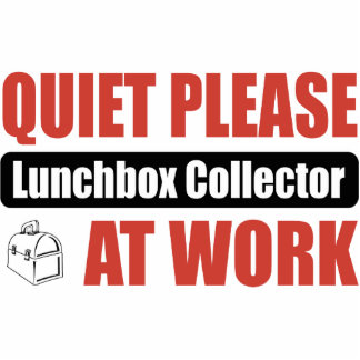 Quiet Please Lunchbox Collector At Work Photo Cut Outs