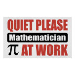 Quiet Please Mathematician At Work Poster