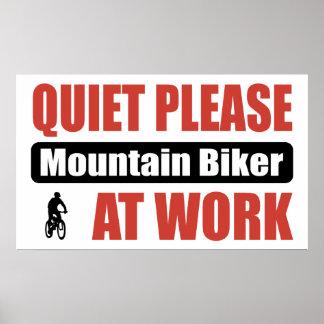 Quiet Please Mountain Biker At Work Poster