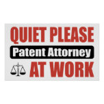 Quiet Please Patent Attorney At Work Poster