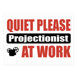 Quiet Please Projectionist At Work Postcard