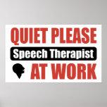 Quiet Please Speech Therapist At Work Poster