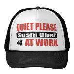 Quiet Please Sushi Chef At Work Cap