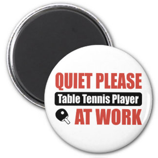 Quiet Please Table Tennis Player At Work 6 Cm Round Magnet