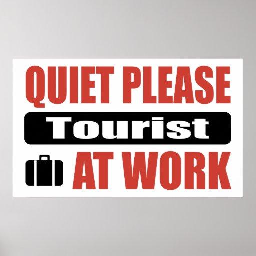 Quiet Please Tourist At Work Poster
