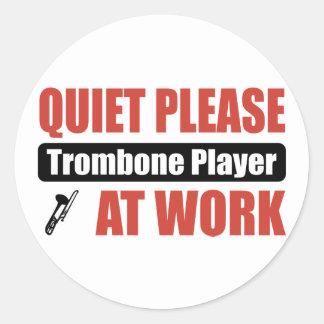 Quiet Please Trombone Player At Work Classic Round Sticker