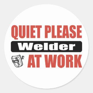 Quiet Please Welder At Work Round Sticker