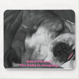 quiet the baby is sleeping mouse mat