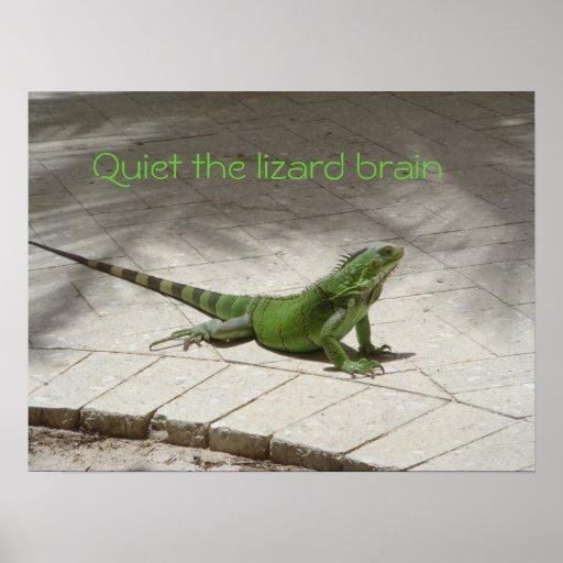 Quiet the lizard brain! posters