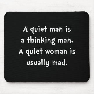Quiet Woman Mad Mouse Mat