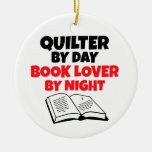 Quilter by Day Book Lover by Night Ornaments