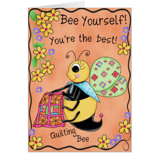 Quilting Bee Whimsy Honey Bee Yourself Art Card