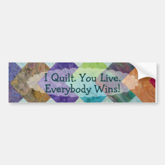 Quilting Humor Bumper Sticker