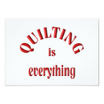 Quilting is Everything Custom Announcement