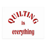 Quilting is Everything Postcard